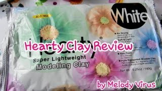 Hearty Clay Demo & Review