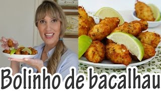 BOLINHO DE BACALHAU I Receitas e Temperos