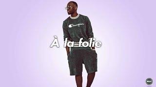 "FREE Afro Pop | Afrobeat Instrumental 2018 ""A la folie"" [Dadju x Tekno x Runtown x Davido]Type Beat"