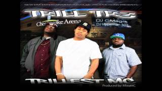 Trill Tr3 - Intro (Trillest MC Mixtape)
