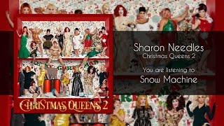 Sharon Needles - Snow Machine [Audio]