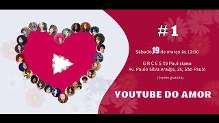 Encontro Youtube do Amor 19/03 I Juliana Santos