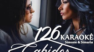 Simone & Simaria - 126 Cabides (Karaokê)