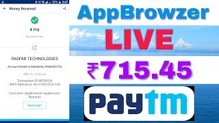 Download thumbnail for AppBrowzer | Live Payment Proof ₹715 45