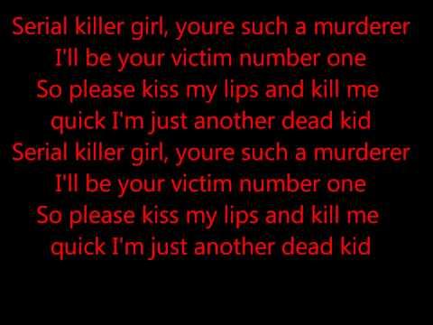 Serial Killer Girl Come On Come On Kill Me! de Snow Whites Poison Bite Letra y Video