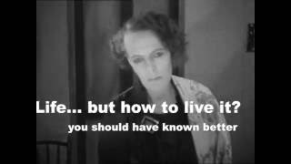 Life... but how to live it - you should have known better