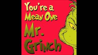 You're A Mean One, Mr  Grinch (Movie Version Cover)