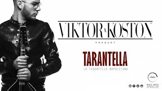 VIKTOR KOSTON - TARANTELLA