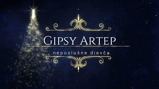 Gipsy Artep neposlušne dievča