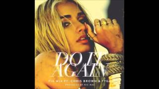 [Audio] Pia Mia ft. Tyga & Chris Brown - Do It Again