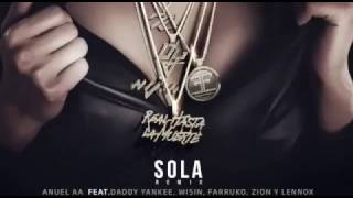 """Anuel aa - Sola """"Remix"""" ft Farruko, Daddy Yankee, Wisin, Zion y Lenox [Official Preview]"""