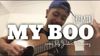 My Boo x Cover By Justin Vasquez