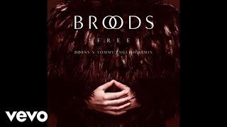 Broods - Free (BØRNS X Tommy English Remix/Audio)