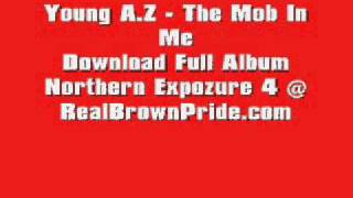 Young Az  - The Mob In Me mp3