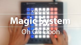 Magic System - Oh Oh Oooh // Launchpad Cover [Project File]