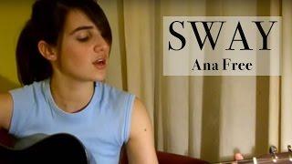 Sway - Bic Runga (Ana Free acoustic cover)