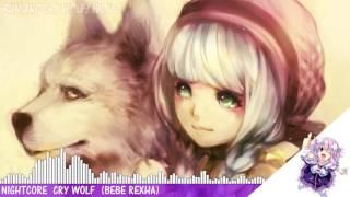 ✪ Nightcore   Cry Wolf W  Lyrics Bebe Rexha Request