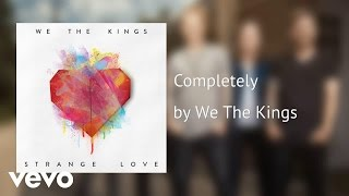 We The Kings - Completely (AUDIO)