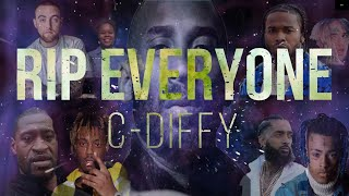 C-Diffy - R.I.P Everyone