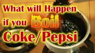 What Will Happen If You Boil Coke or Pepsi?