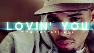 "Chris Brown / Eric Bellinger / Kid Ink Type Beat 2018 "" Lovin' You "" (ShawtyChrisBeatz) FREE DL!"