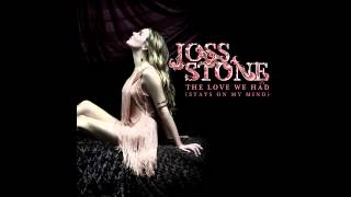 Joss Stone - The Love We Had