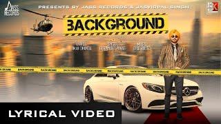 BackGround | (Full Song) | Gurpinder Panag | New Punjabi Songs 2018 | Latest Punjabi Songs 2018