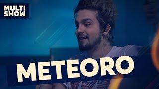 Meteoro | Luan Santana | Canta, Luan | Música Multishow