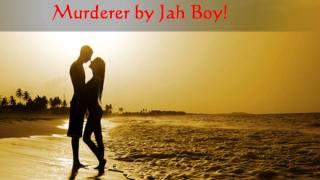 murderer by Jah Boy HD