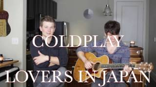 Lovers in Japan - Coldplay (Cash Campbell cover)