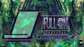 FULL On Festival 2017 - Nyex Beach Club - Anjuna, Goa