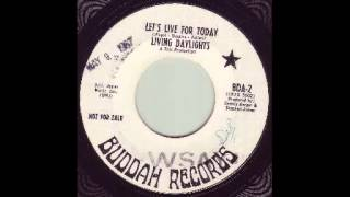 Living Daylights - Let's Live For Today
