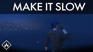 """Make It Slow"" | GTA 5 Online Cinematic MV"