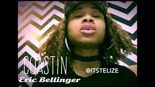 "Eric Bellinger- ""Coastin"" challenge"