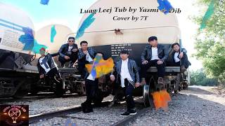 Luag Leej Tub (Luag Nkauj Xwb)  By : Yasmi & Dib [Seven-Thao Cover]