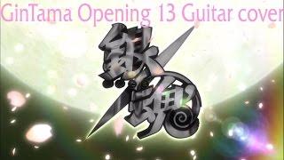 銀魂 GinTama Opening 13 Guitar Cover - SPYAIR - Sakura Mitsutsuki サクラミツツキ