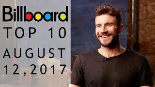 Billboard Top 10 Songs | August 12, 2017 | Billboard Hot 100 Charts