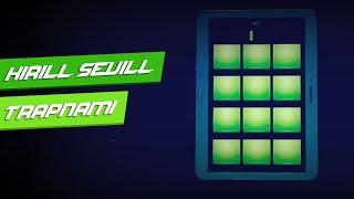 Kirill Sevill - Trapnami [Tsunami Trap Edit Trap Drum Pads 24]