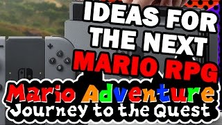 Mario Adventure Ideas for the Switch | ICU Talk #7