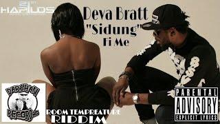 Deva Bratt - Sidung Fi Me [Room Temperature Riddim] November 2014