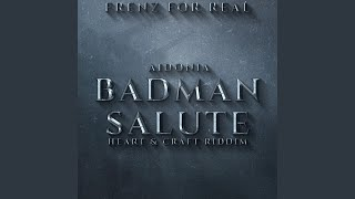 Badman Salute