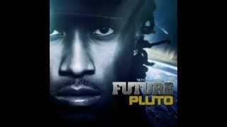 Future - ' You Deserve It '(PLUTO album ) with full lyrics..