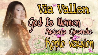 Via Vallen - God Is A Woman Koplo Version ( Ariana Grande )