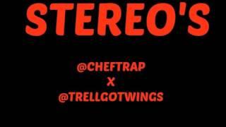 Cheff Trap - Stereo's  (GMC6217)
