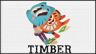 Gumball - Timber [GMV]