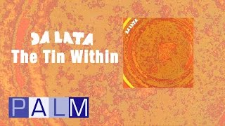 Da Lata: The Tin Within