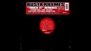 Busta Rhymes x KaiHigh - Touch it (Crash Riddim)(Mashup)