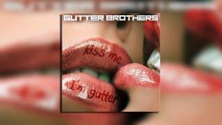 Gutter Brothers - Suki Suki