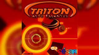 Triton Alto Falantes (Volume 02) - Dj César