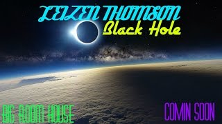 The Best Big Room House 2016►Leizen Thomson Black Hole